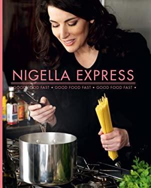 Nigella Express: Good Food Fast 9780676979763
