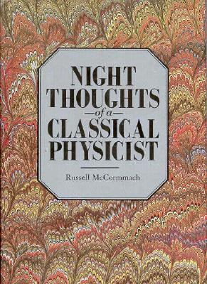 Night Thoughts of a Classical Physicist: , 9780674624603