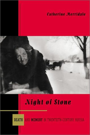 Night of Stone: Death and Memory in Twentieth-Century Russia 9780670894741