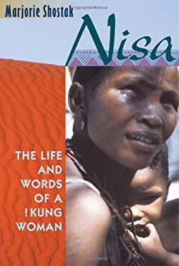 Nisa: The Life and Words of a !Kung Woman 9780674004320