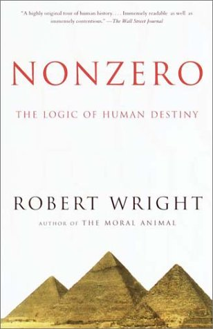 Nonzero: The Logic of Human Destiny 9780679758945