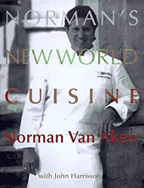 Norman's New World Cuisine 9780679432029