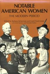 Notable American Women: A Biographical Dictionary, Volume 4: The Modern Period