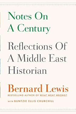 Notes on a Century: Reflections of a Middle East Historian 9780670023530