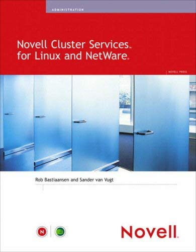 Novell Cluster Services for Linux and NetWare 9780672328459