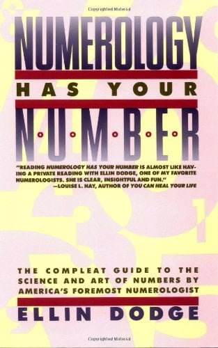 Numerology Has Your Number: The Compleat Guide to the Science and Art of Numbers by America's Foremost Numerologist 9780671642433