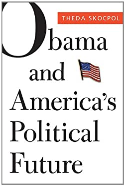 Obama and America's Political Future 9780674065970