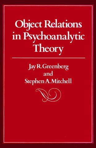 Object Relations in Psychoanalytic Theory 9780674629752