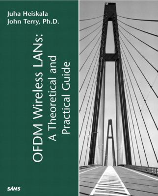 Ofdm Wireless LANs: A Theoretical and Practical Guide
