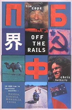 Off the Rails: Moscow to Beijing by Bike 9780670040469