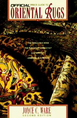 Official Price Guide to Oriental Rugs, 2nd Edition 9780676600230
