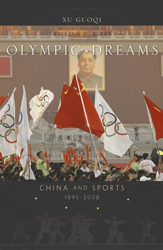 Olympic Dreams: China and Sports, 1895-2008 9780674028401