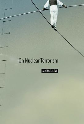 On Nuclear Terrorism 9780674032385