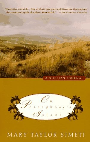 On Persephone's Island: A Sicilian Journal 9780679764144