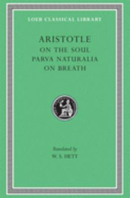 On the Soul. Parva Naturalia. on Breath 9780674993181