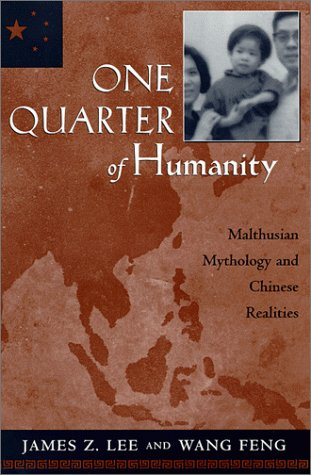 One Quarter of Humanity: Malthusian Mythology and Chinese Realities, 1700-2000 9780674639089