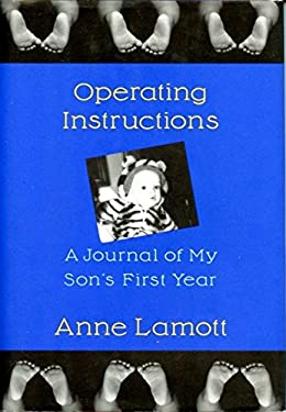Operating Instructions: A Journal of My Son's First Year 9780679420910