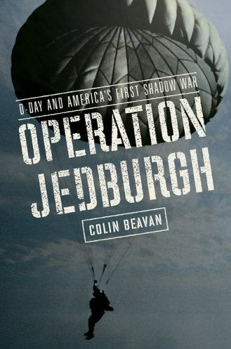 Operation Jedburgh: D-Day and America's First Shadow War 9780670037629