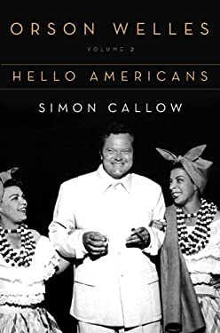 Orson Welles: Vol 2: Hello Americans 9780670872565