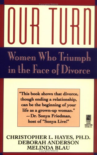 Our Turn: Women Who Truimph in the Face of Divorce 9780671740061