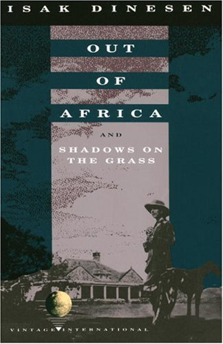 Out of Africa: And Shadows on the Grass 9780679724759