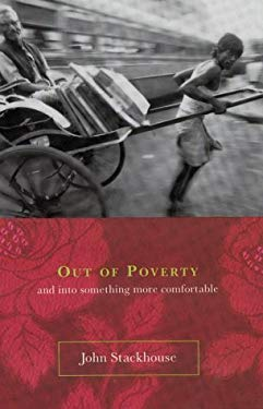 Out of Poverty: And Into Something More Comfortable 9780679310259