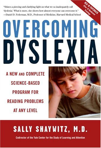 Overcoming Dyslexia: A New and Complete Science-Based Program for Reading Problems at Any Level 9780679781592