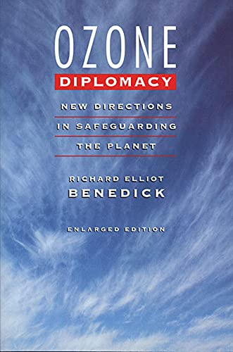 Ozone Diplomacy: New Directions in Safeguarding the Planet, Enlarged Edition 9780674650039