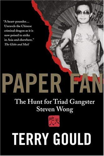 Paper Fan: The Hunt for Triad Gangster Steven Wong 9780679313557