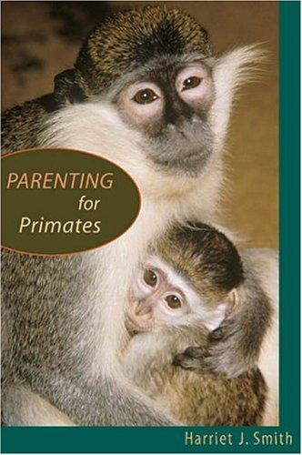 Parenting for Primates 9780674019386