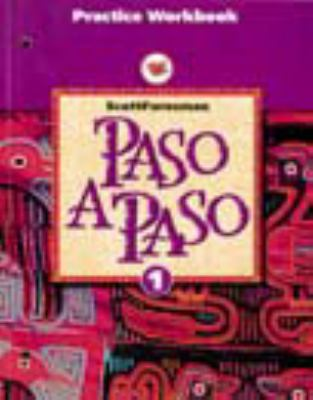 Paso a Paso 1996 Spanish Practice Sheet Student Workbook Level 9780673216816