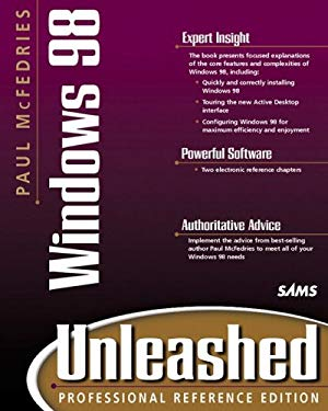 Paul McFedries' Windows 98 Unleashed [With Contains Technet Sampler, Windows 98 Knowledge...] 9780672312243