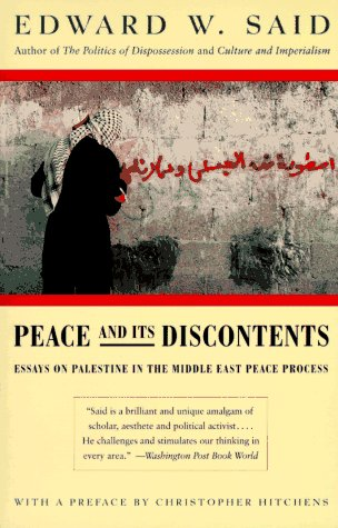 Peace and Its Discontents: Essays on Palestine in the Middle East Peace Process 9780679767251