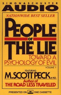 People of the Lie Vol. 1 Toward a Psychology of Evil by M. Scott ...