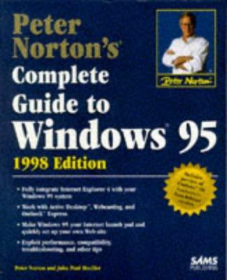 Peter Norton's Complete Guide to Windows 95 9780672312557