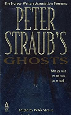 Peter Straub's Ghosts (Horrow Writers of America ) 9780671885991