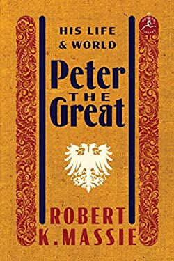 Peter the Great: His Life and World 9780679645603