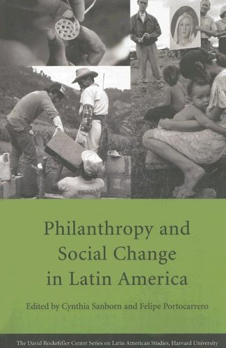 Philanthropy and Social Change in Latin America 9780674019652