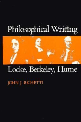 Philosophical Writing: Locke, Berkeley, Hume 9780674664821