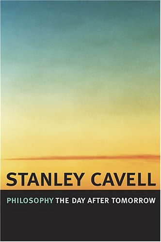Philosophy the Day After Tomorrow 9780674017047