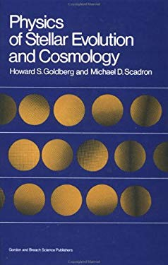 Physics of Stellar Evolution and Cosmology 9780677055404