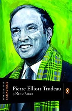 Pierre Elliott Trudeau 9780670066605