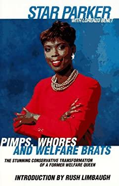 Pimps, Whores and Welfare Brats