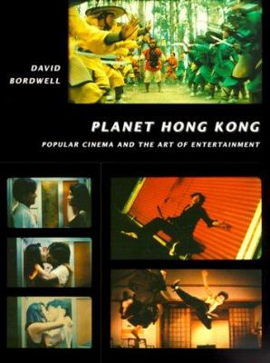 Planet Hong Kong: Popular Cinema and the Art of Entertainment 9780674002142