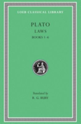 Laws, Volume I: Books 1-6 9780674992061