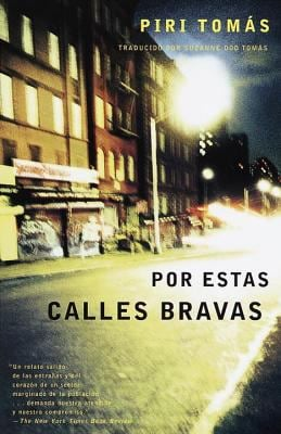 Por Estas Calles Bravas: Down These Mean Streets Spanish-Language Edition 9780679776284