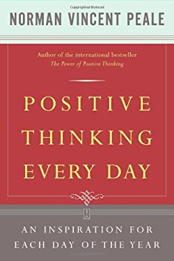 Positive Thinking Every Day: An Inspiration for Each Day of the Year 9780671868918