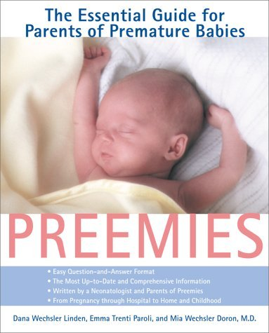Preemies: The Essential Guide for Parents of Premature Babies 9780671034917