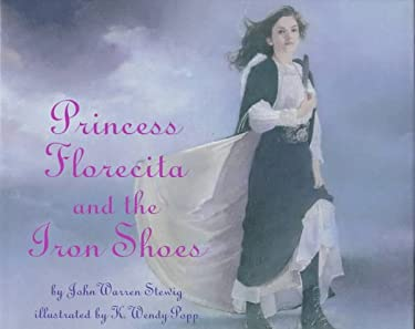 Princess Florecita and the Iron Shoes 9780679847755