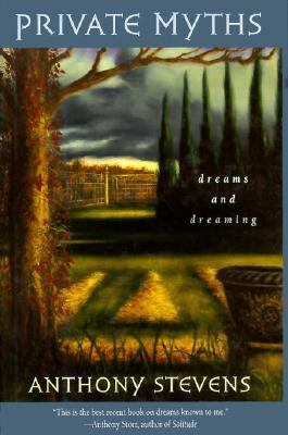 Private Myths: Dreams and Dreaming, 9780674216389